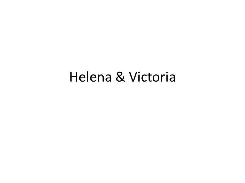 Helena & Victoria