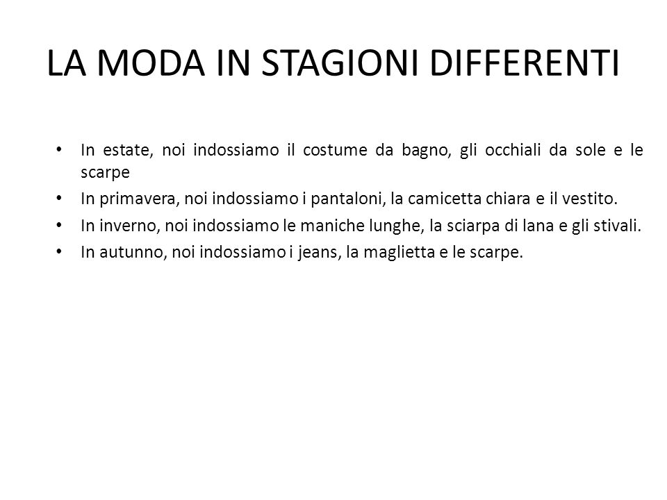 LA MODA IN STAGIONI DIFFERENTI