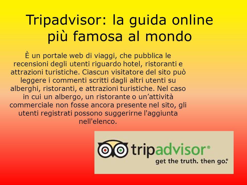 Tripadvisor: la guida online più famosa al mondo
