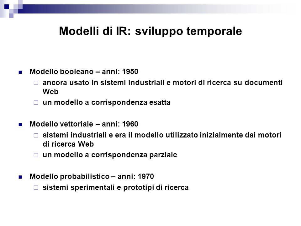 Modelli di IR: sviluppo temporale