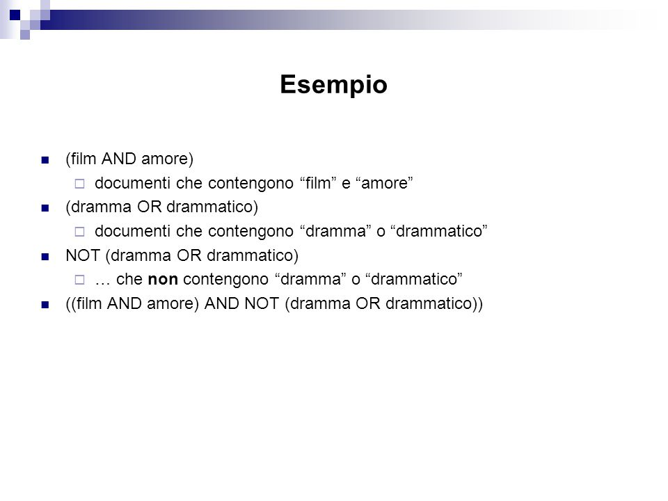 Esempio (film AND amore) documenti che contengono film e amore