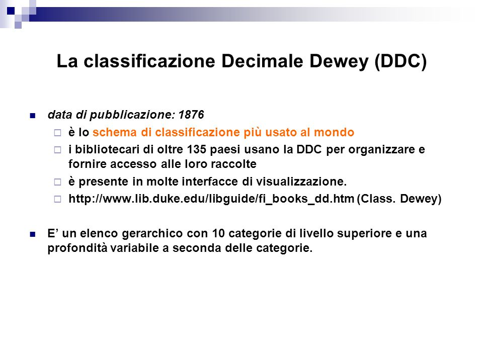 La classificazione Decimale Dewey (DDC)