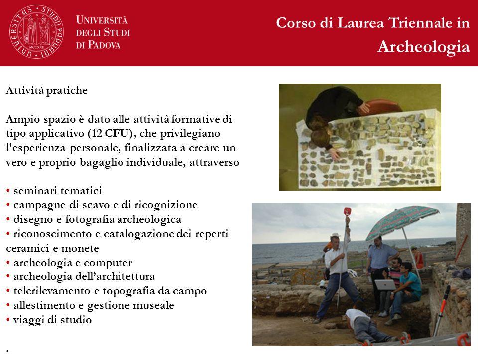 Archeologia Corso di Laurea Triennale in Attività pratiche