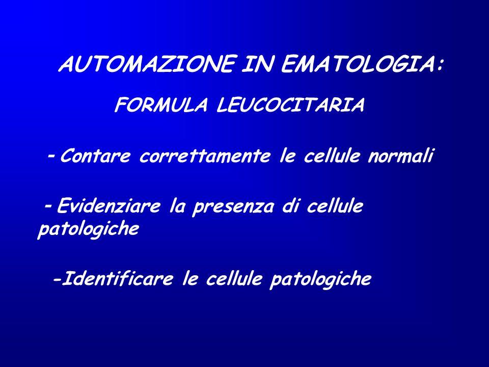 AUTOMAZIONE IN EMATOLOGIA: