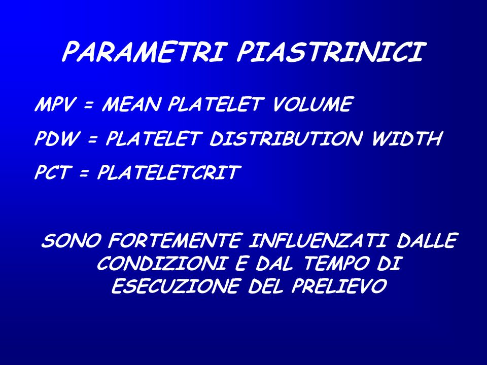 PARAMETRI PIASTRINICI