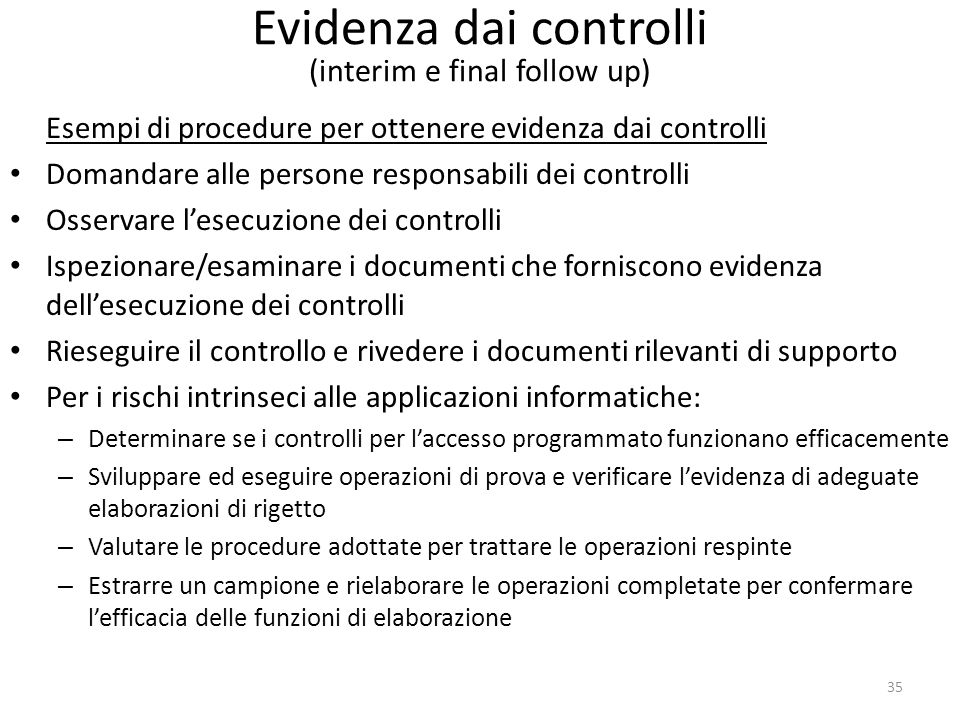 Evidenza dai controlli (interim e final follow up)
