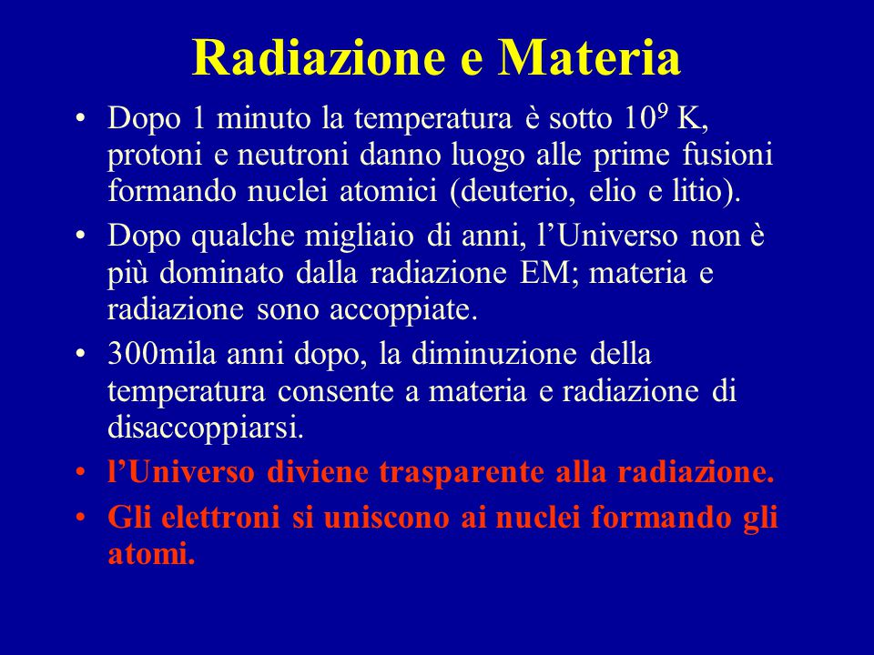 Radiazione e Materia