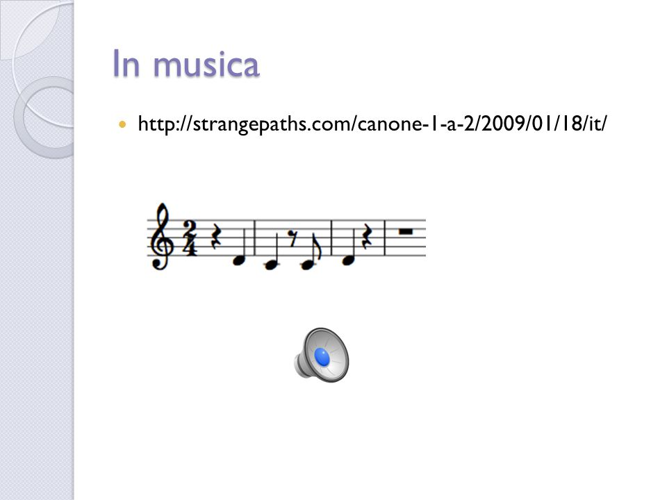 In musica http://strangepaths.com/canone-1-a-2/2009/01/18/it/