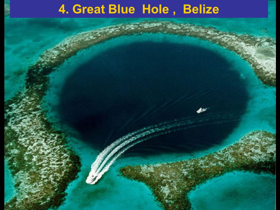 4. Great Blue Hole , Belize