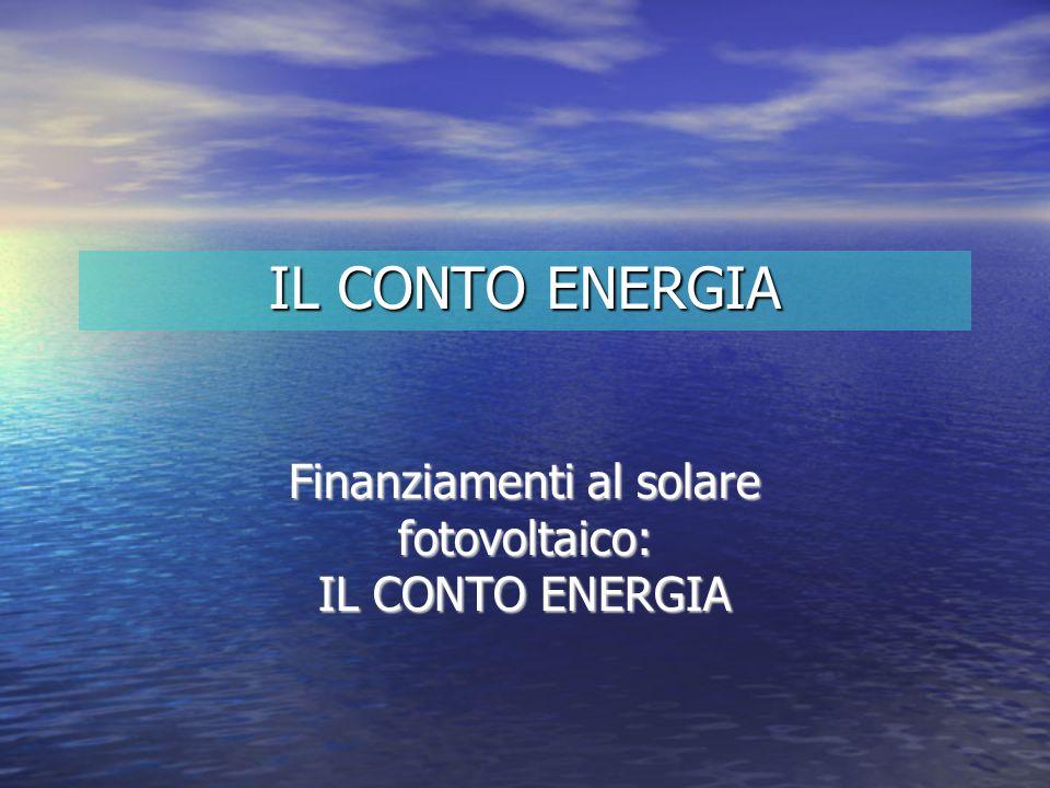 Finanziamenti al solare fotovoltaico: IL CONTO ENERGIA