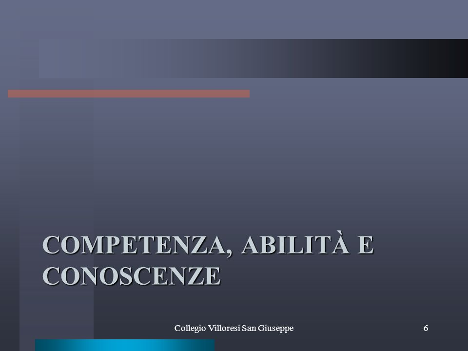 Competenza, abilità e conoscenze