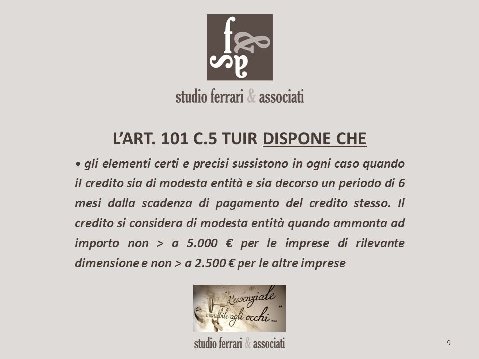 L'ART. 101 C.5 TUIR DISPONE CHE