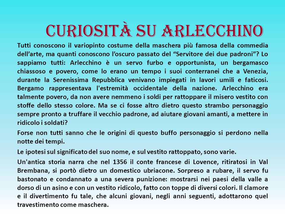 CURIOSITà SU ARLECCHINO