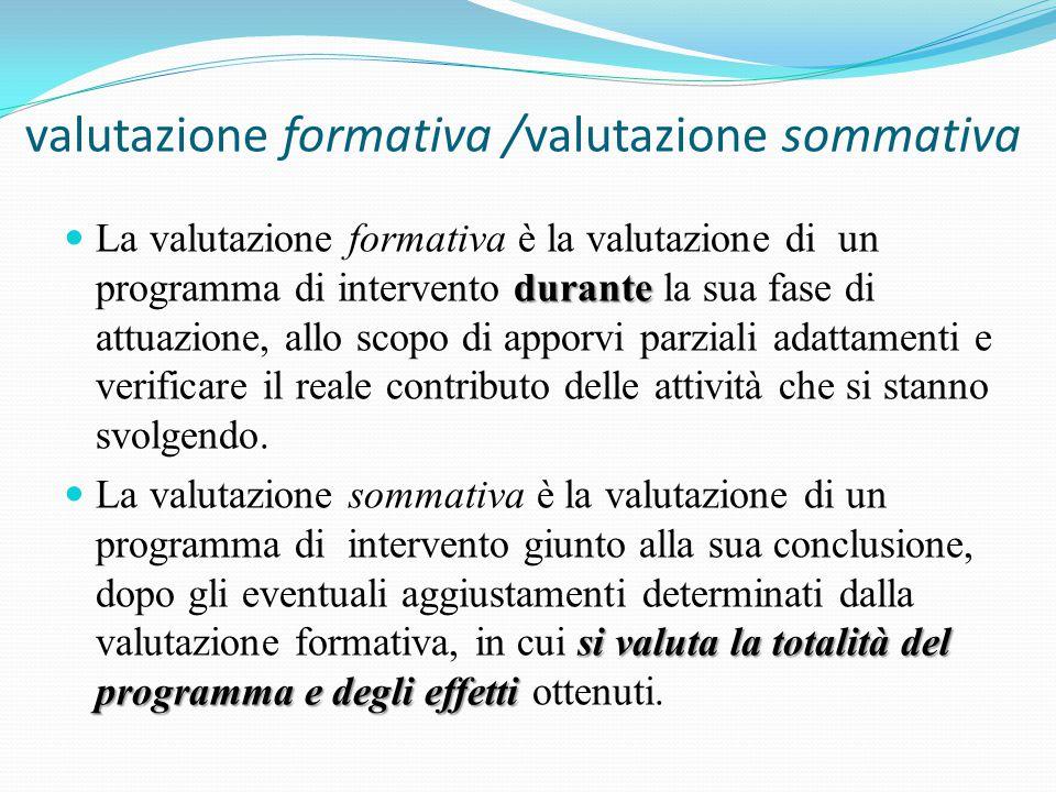 valutazione formativa /valutazione sommativa