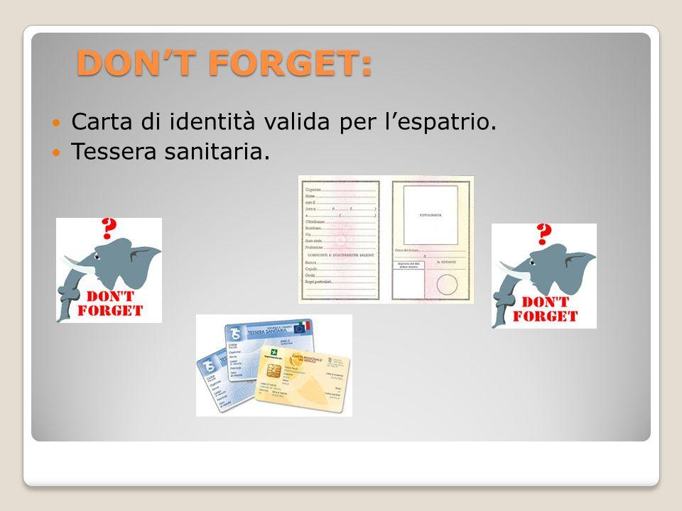 DON'T FORGET: Carta di identità valida per l'espatrio.
