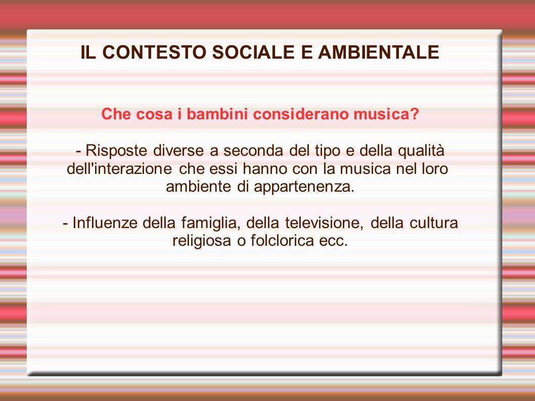 IL CONTESTO SOCIALE E AMBIENTALE
