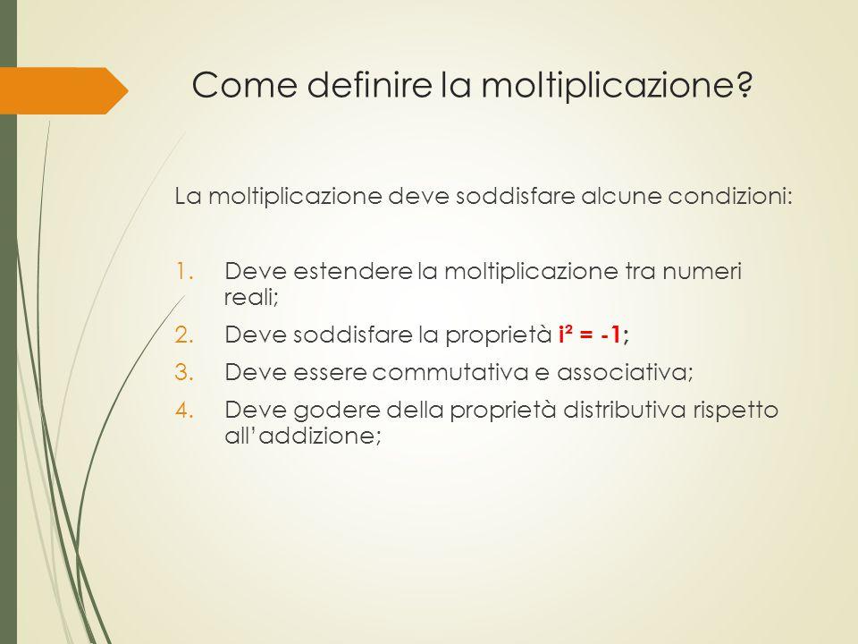 Come definire la moltiplicazione