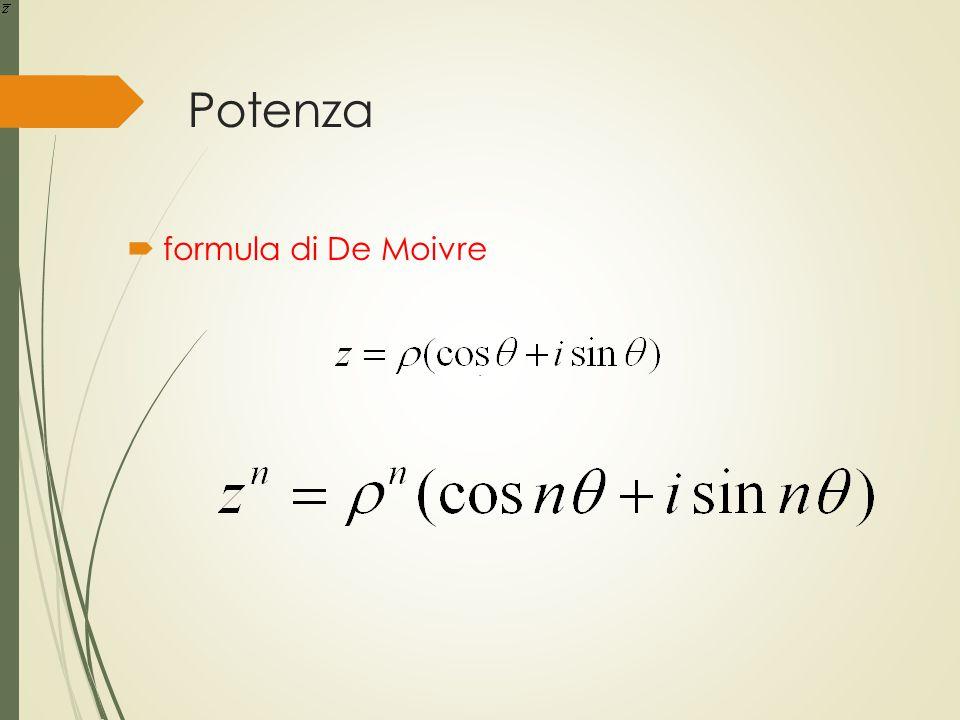 Potenza formula di De Moivre .