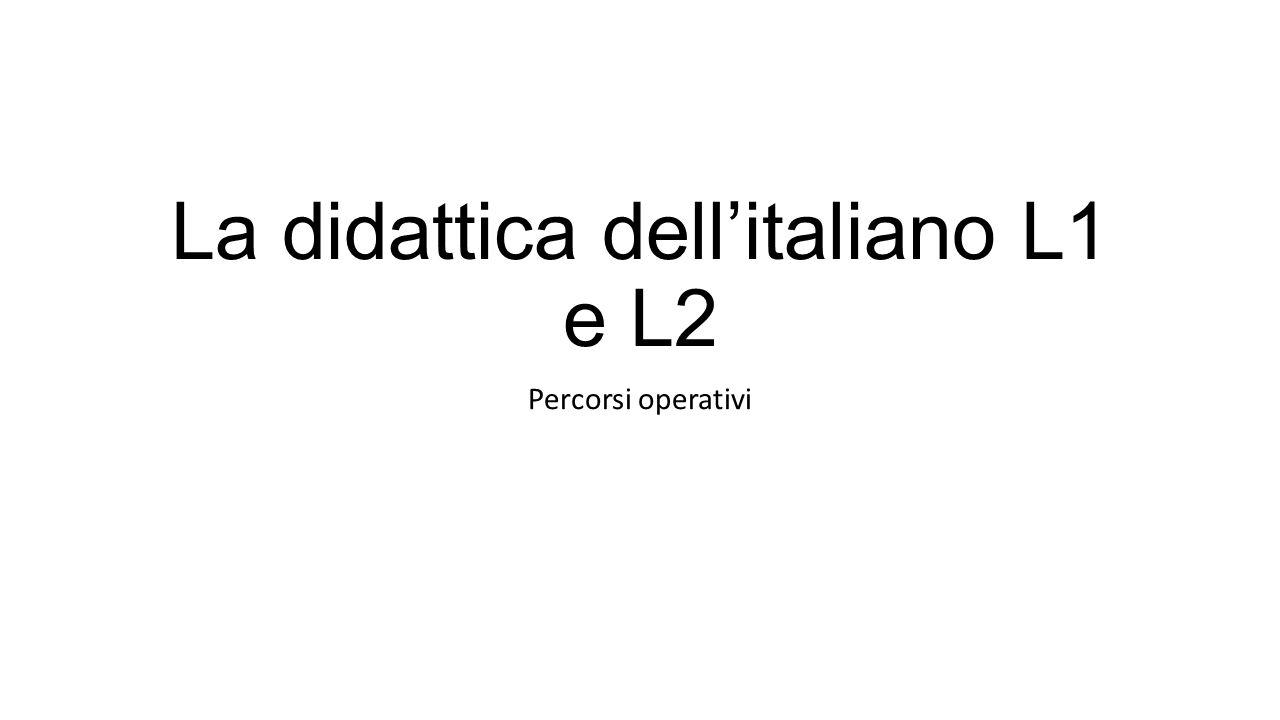La didattica dell'italiano L1 e L2