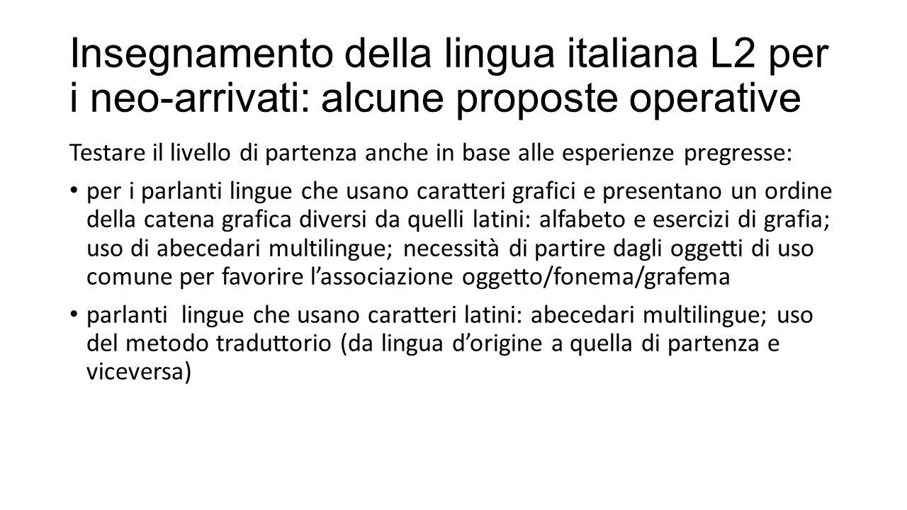 Insegnamento della lingua italiana L2 per i neo-arrivati: alcune proposte operative