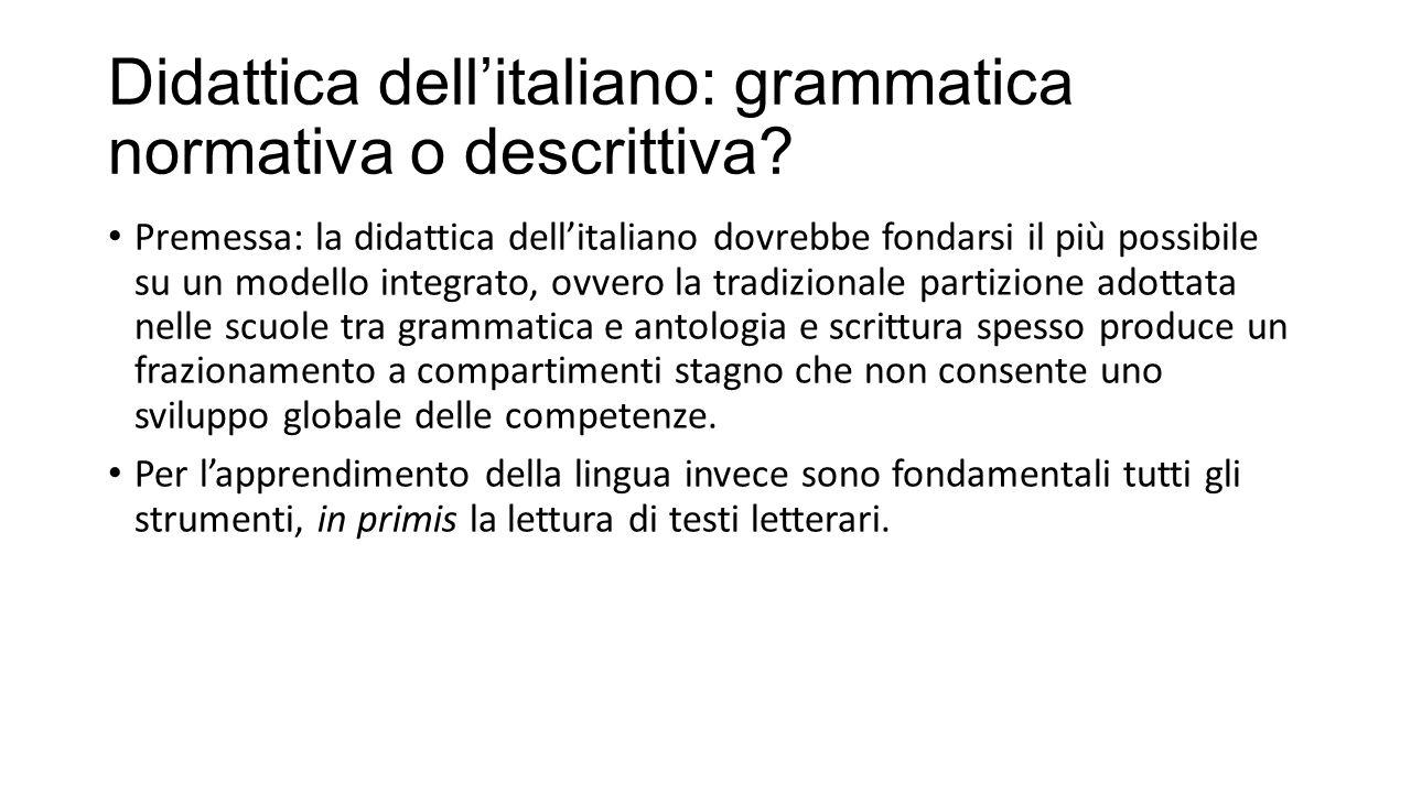 Didattica dell'italiano: grammatica normativa o descrittiva