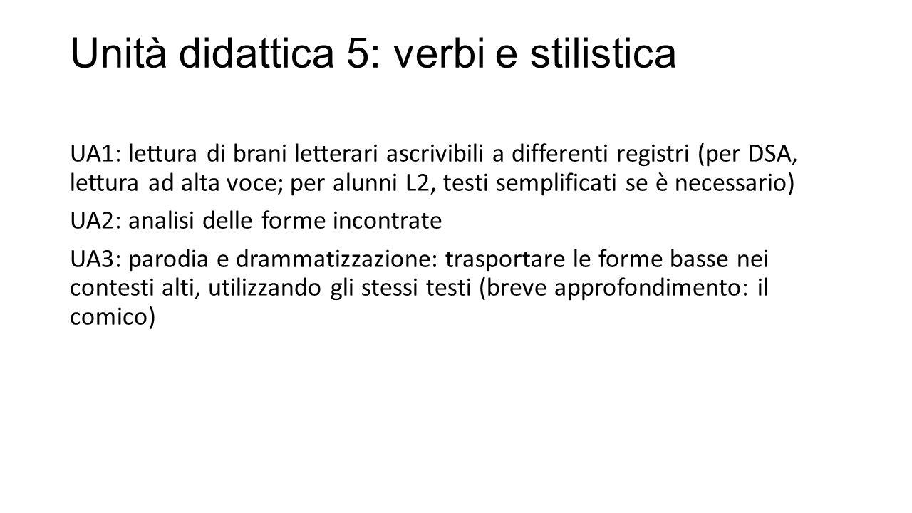 Unità didattica 5: verbi e stilistica