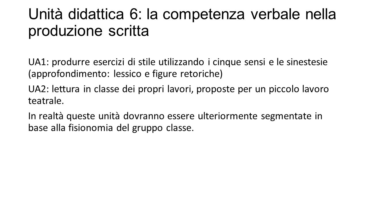 Unità didattica 6: la competenza verbale nella produzione scritta