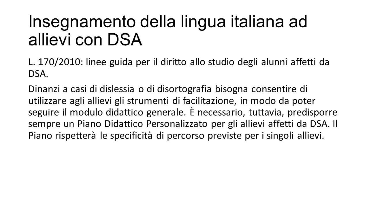 Insegnamento della lingua italiana ad allievi con DSA