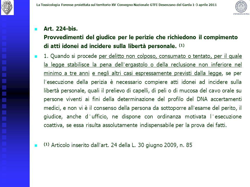 (1) Articolo inserito dall'art. 24 della L. 30 giugno 2009, n. 85