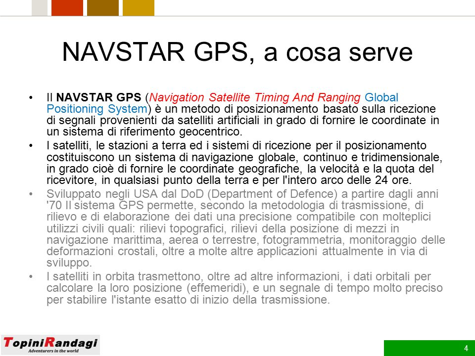 NAVSTAR GPS, a cosa serve