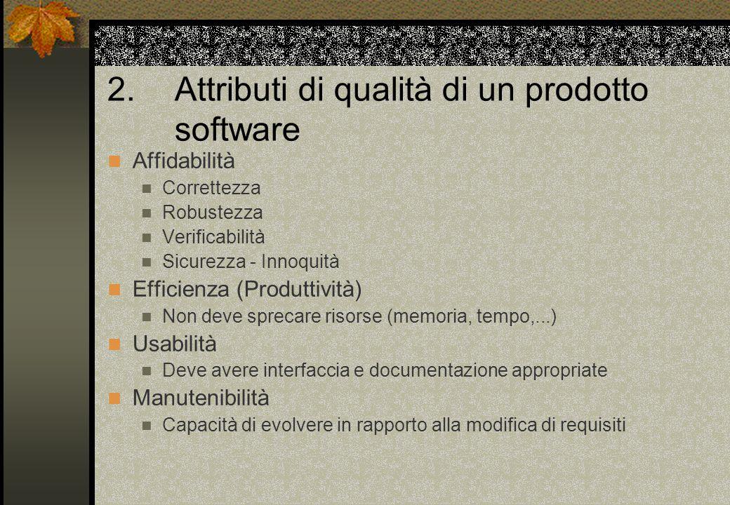 2. Attributi di qualità di un prodotto software