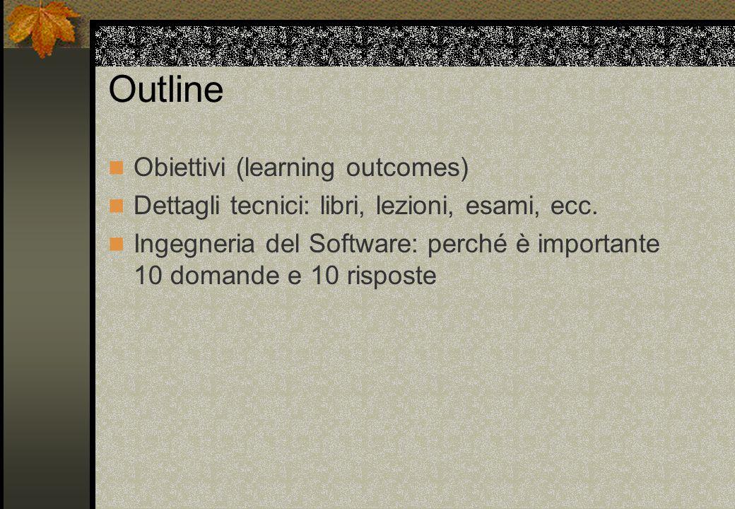 Outline Obiettivi (learning outcomes)