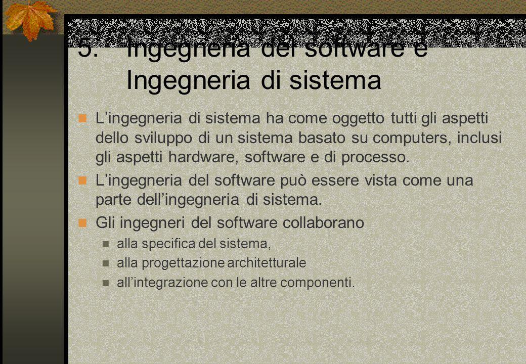 5. Ingegneria del software e Ingegneria di sistema