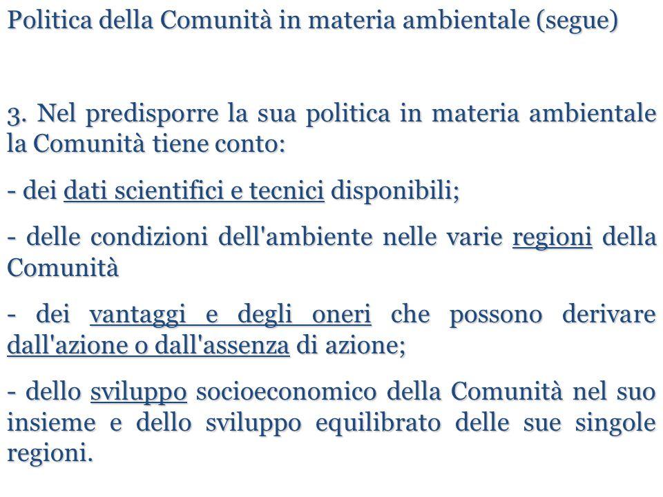Politica della Comunità in materia ambientale (segue)