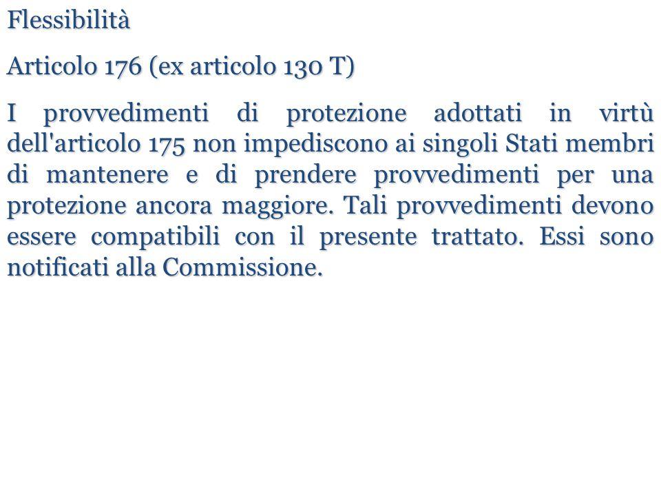 Flessibilità Articolo 176 (ex articolo 130 T)