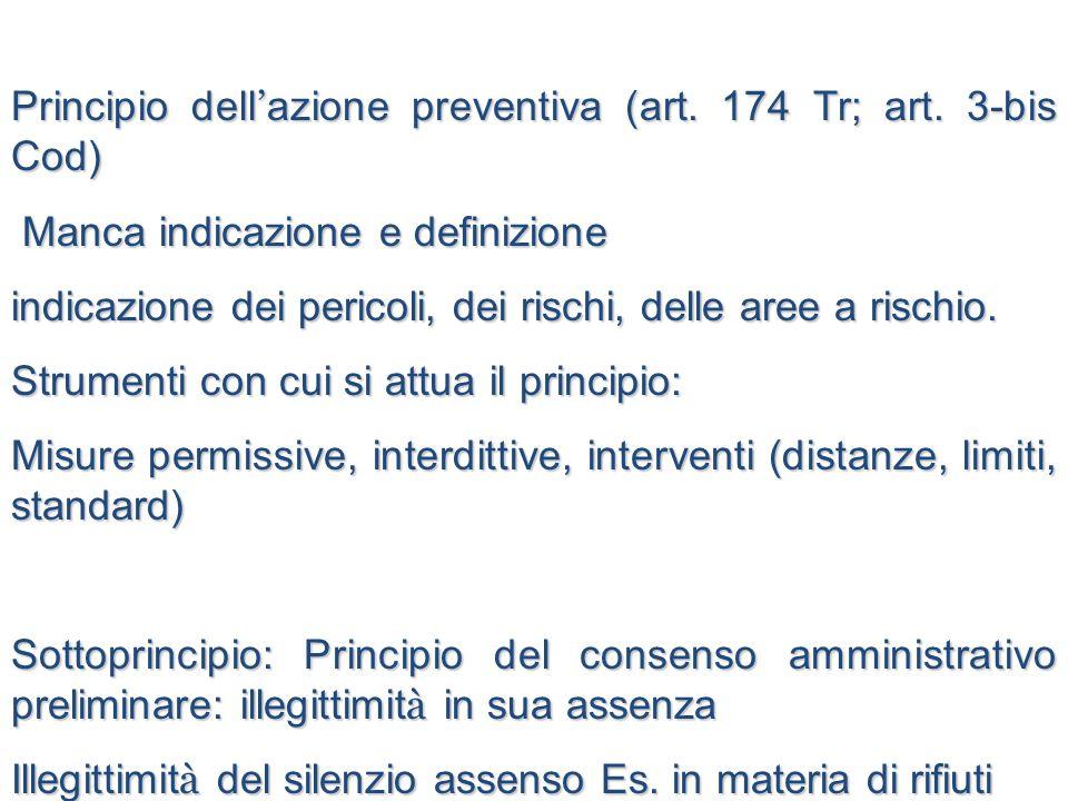 Principio dell'azione preventiva (art. 174 Tr; art. 3-bis Cod)