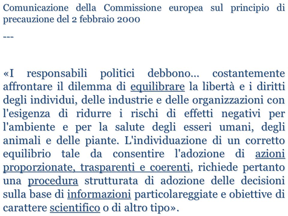 Comunicazione della Commissione europea sul principio di precauzione del 2 febbraio 2000