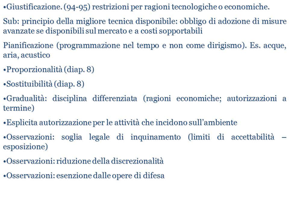 Giustificazione. (94-95) restrizioni per ragioni tecnologiche o economiche.