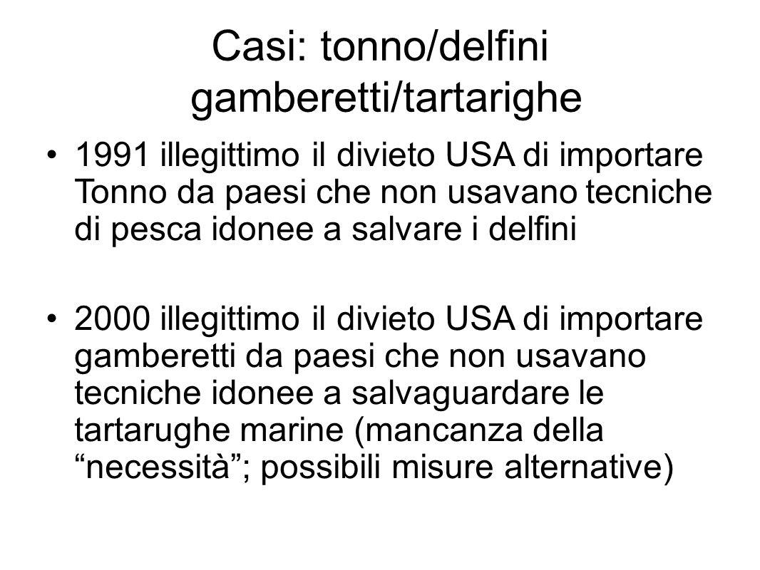 Casi: tonno/delfini gamberetti/tartarighe