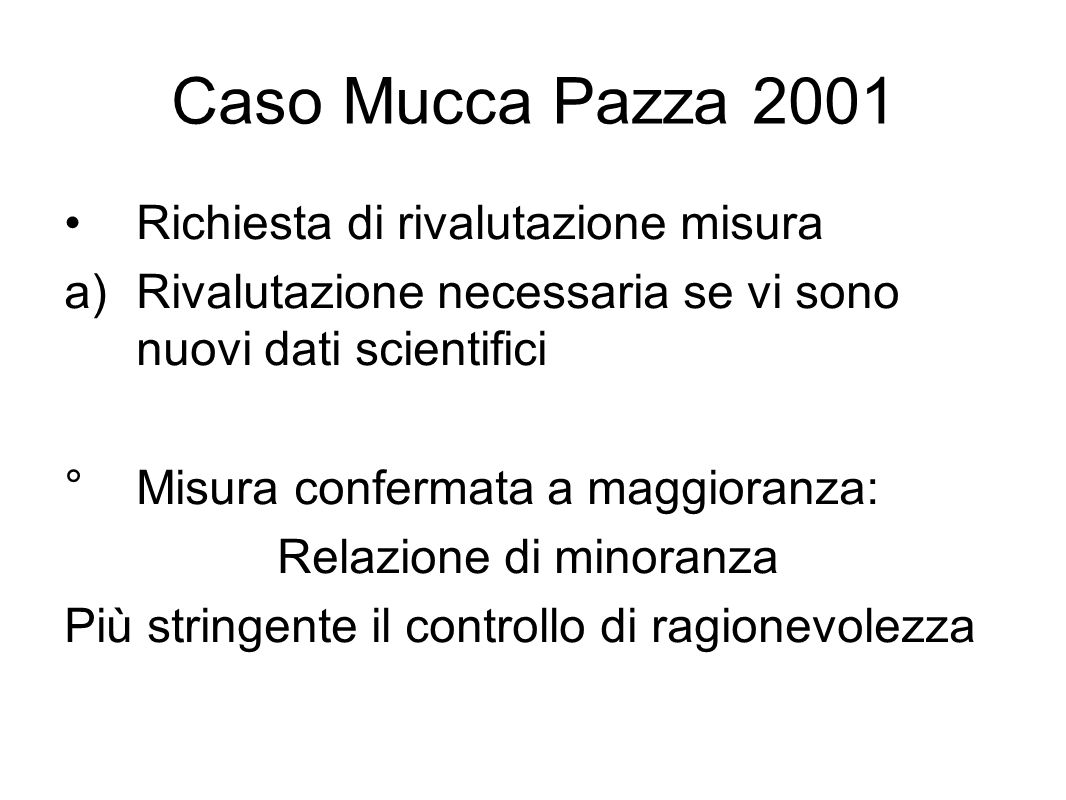 Caso Mucca Pazza 2001 Richiesta di rivalutazione misura