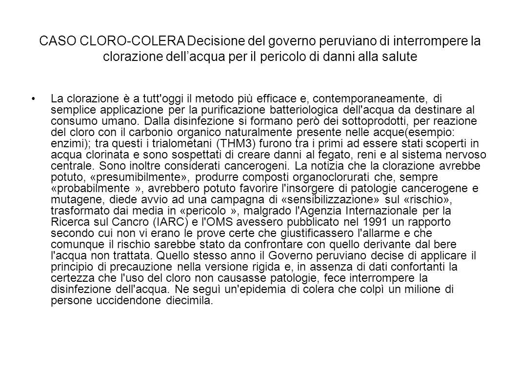 CASO CLORO-COLERA Decisione del governo peruviano di interrompere la clorazione dell'acqua per il pericolo di danni alla salute