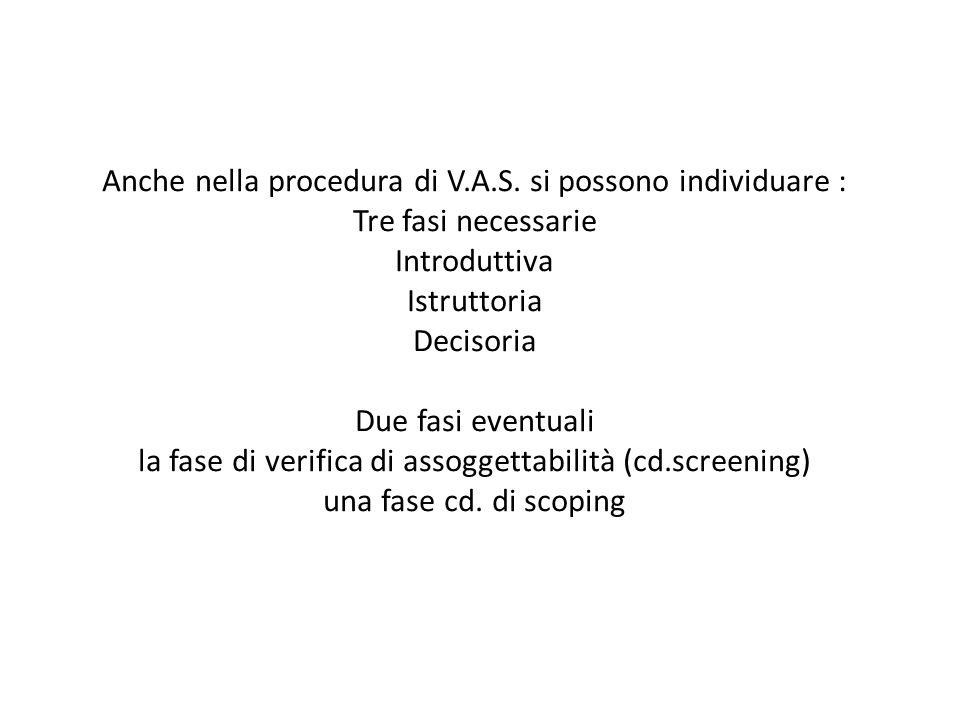 Anche nella procedura di V. A. S