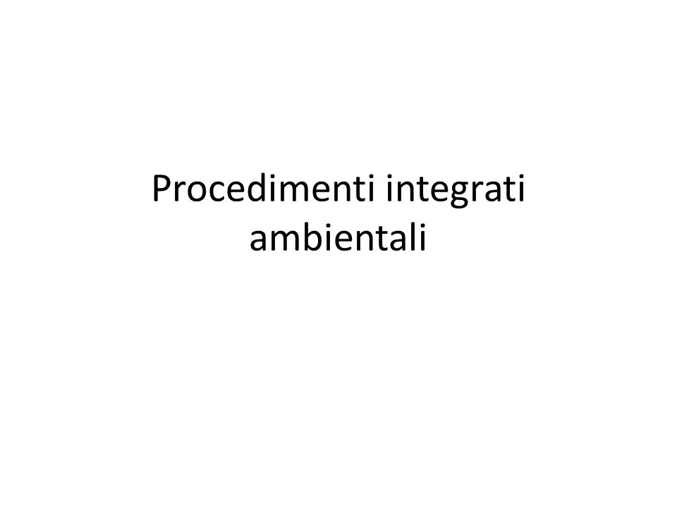 Procedimenti integrati ambientali