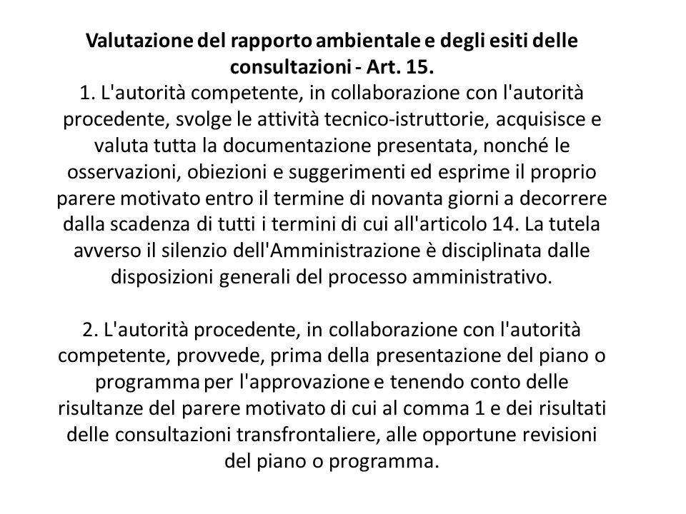 Valutazione del rapporto ambientale e degli esiti delle consultazioni - Art.