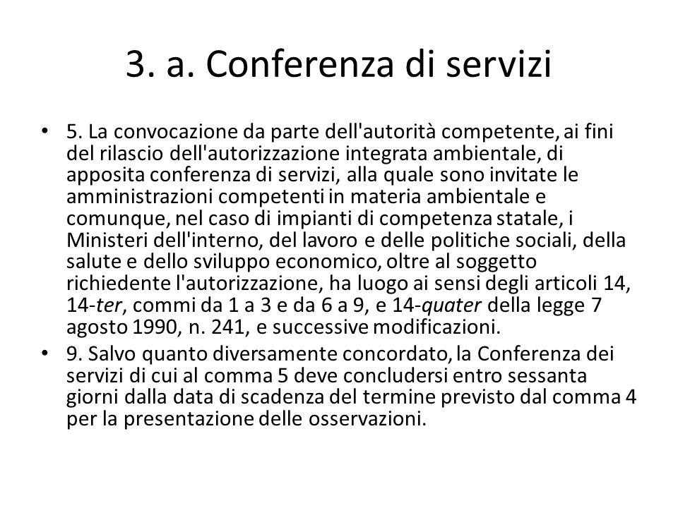 3. a. Conferenza di servizi