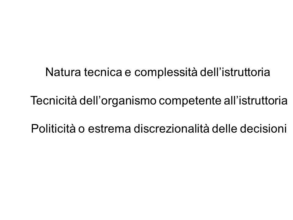 Natura tecnica e complessità dell'istruttoria