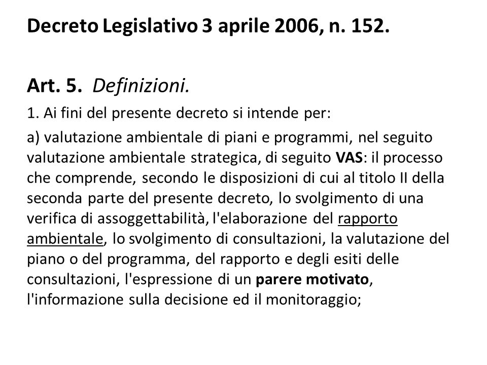 Decreto Legislativo 3 aprile 2006, n. 152. Art. 5. Definizioni.