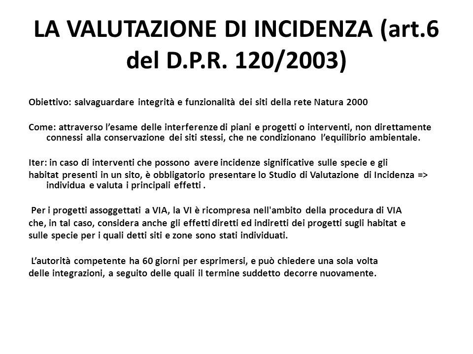 LA VALUTAZIONE DI INCIDENZA (art.6 del D.P.R. 120/2003)