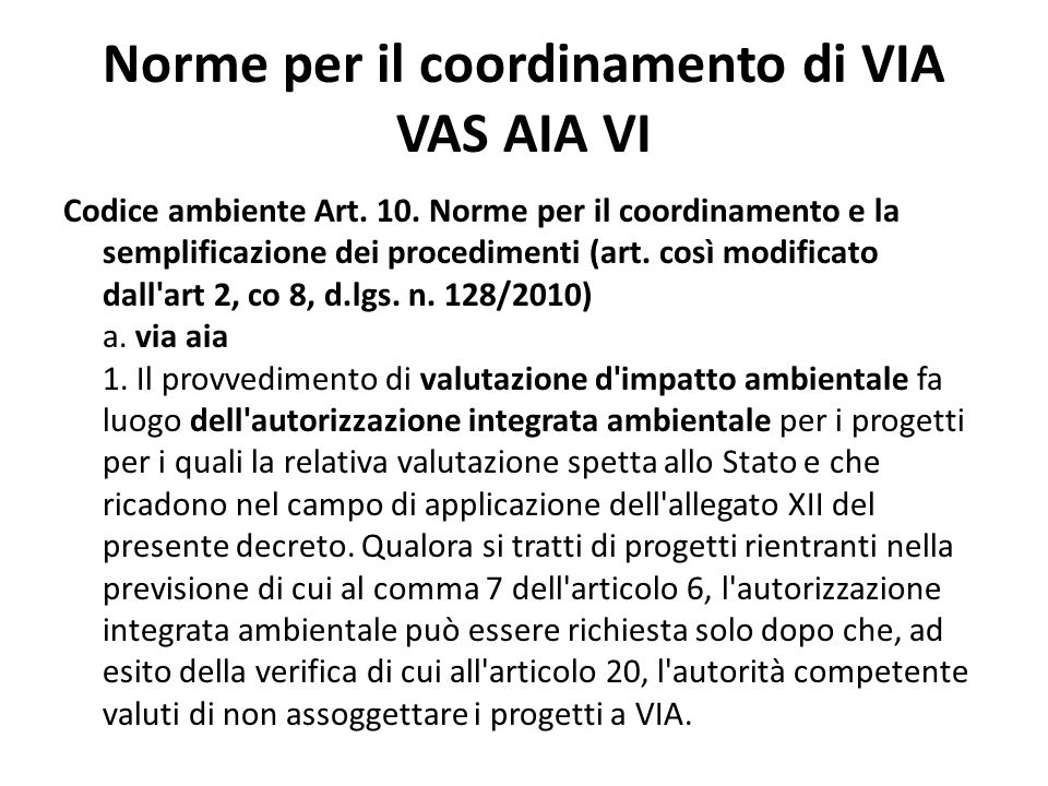 Norme per il coordinamento di VIA VAS AIA VI