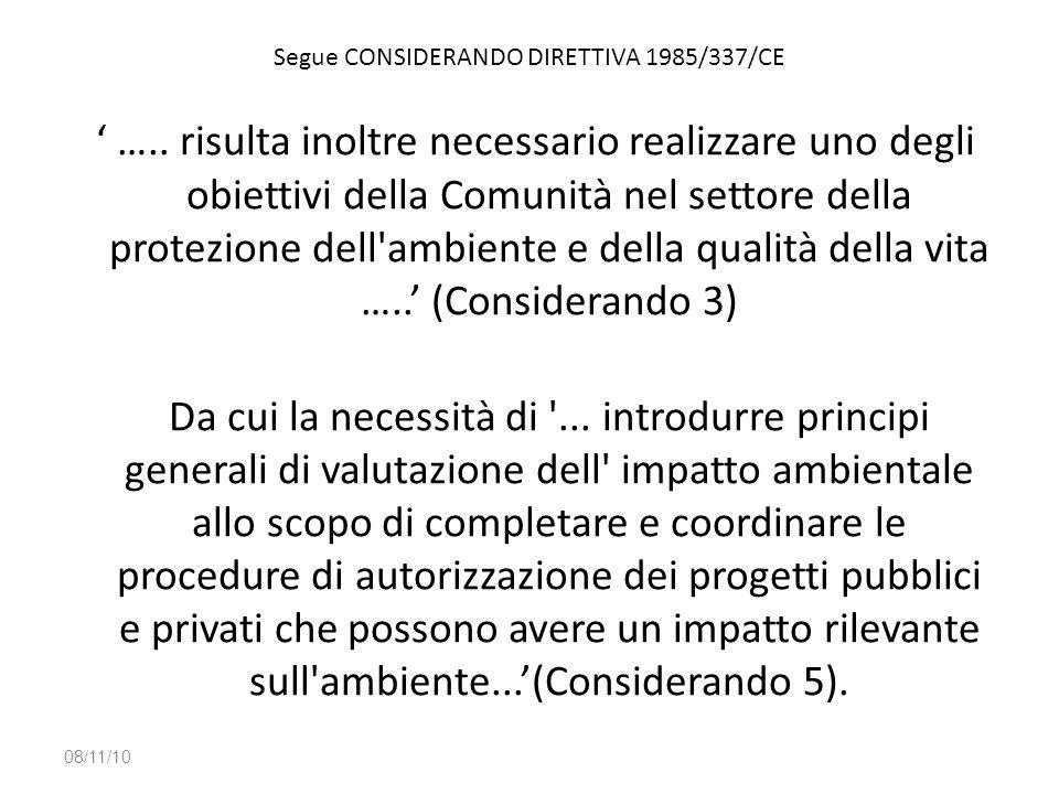 Segue CONSIDERANDO DIRETTIVA 1985/337/CE